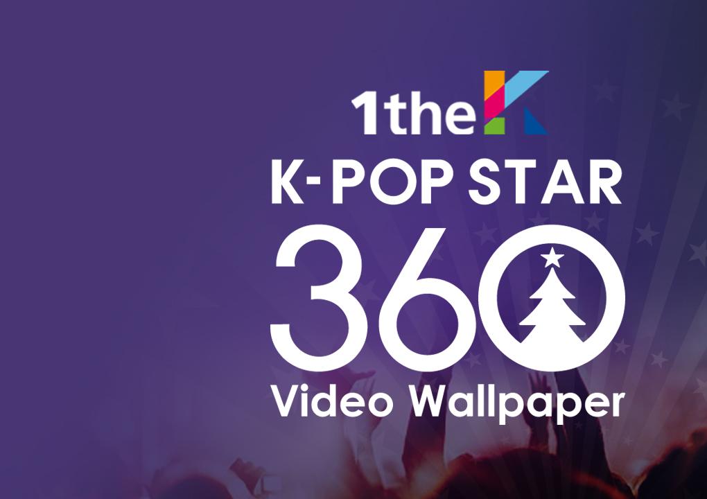[K-Pop Stars e o 360 Video Wallpaper!]